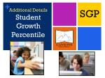additional details student growth percentile