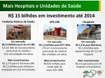 mais hospitais e unidades de sa de