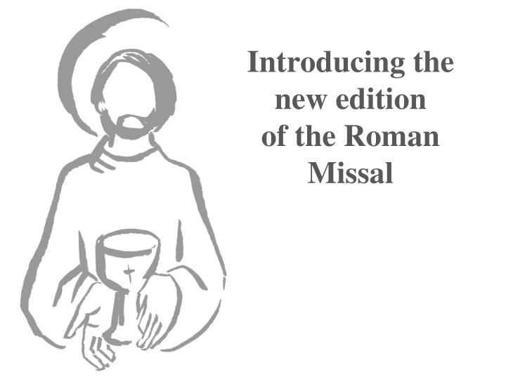 introducing the new edition of the roman missal n.