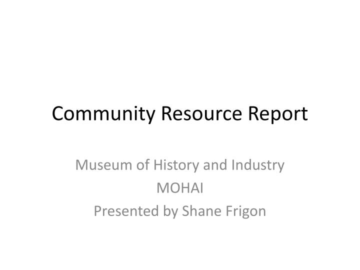 community resource report n.