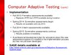 computer adaptive testing cont