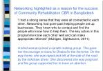 networking highlighted as a reason for the success of community rehabilitation cbr in bangladesh