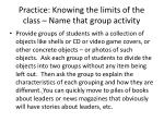 practice knowing the limits of the class name that group activity