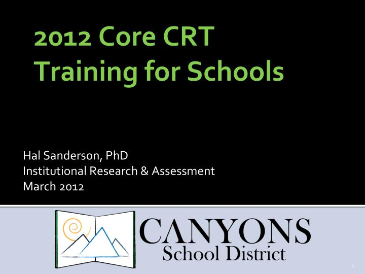 2012 core crt training for schools n.
