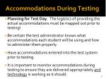 accommodations during testing