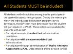 all students must be included