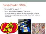 candy bowl in oasa