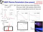 mdf plasma parameters low power