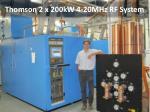 thomson 2 x 200kw 4 20mhz rf system