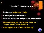 club differences