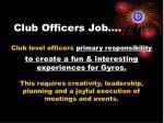 club officers job