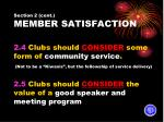 section 2 cont member satisfaction