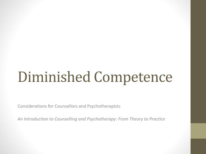 diminished competence n.
