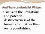 anti transcendentalist writers