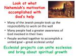 look at what nehemiah s motivation accomplished with god s help