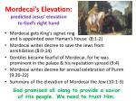 mordecai s elevation predicted jesus elevation to god s right hand