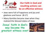 our faith in god and resulting actions can be an effective witness