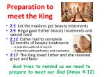 preparation to meet the king