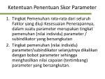 ketentuan penentuan skor parameter