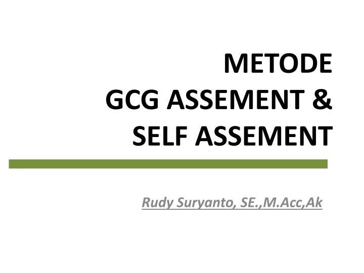 metode gcg assement self assement n.