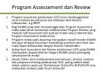 program assessement dan review