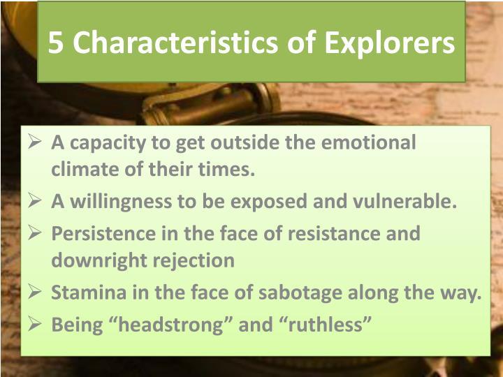 5 Characteristics of Explorers