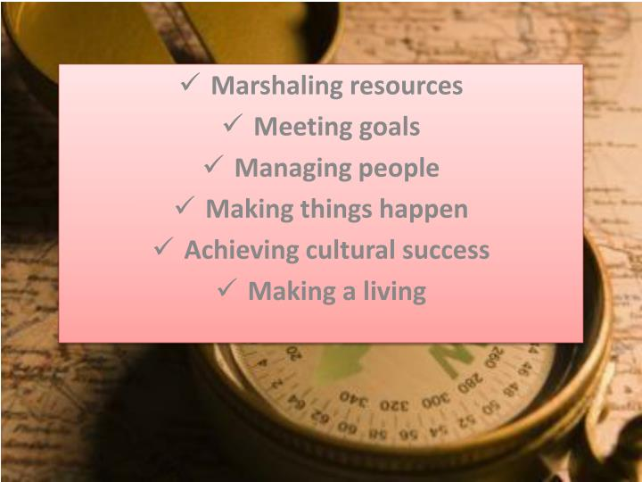 Marshaling resources