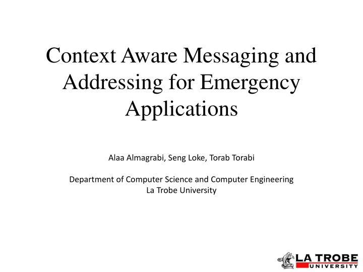 context aware messaging and addressing for emergency applications n.