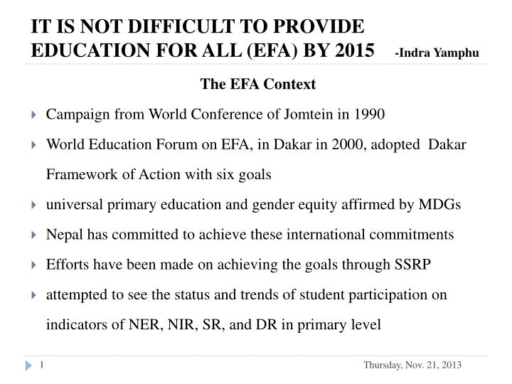 it is not difficult to provide education for all efa by 2015 indra yamphu n.