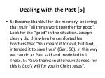 dealing with the past 5