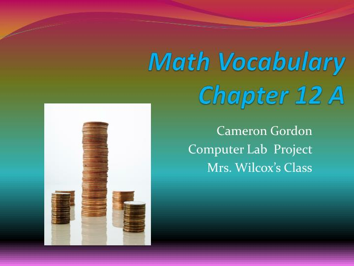 math vocabulary chapter 12 a n.
