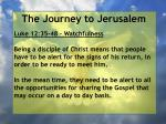 the journey to jerusalem101