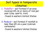 soil types in temperate climates