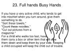 23 full hands busy hands