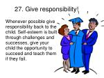 27 give responsibility