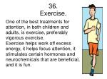 36 exercise