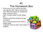 43 the homework box