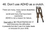 46 don t use adhd as a crutch