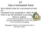 47 use a homework timer