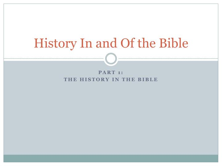 history in and of the bible n.