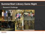 summerstart library game night