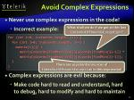 avoid complex expressions