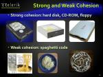 strong and weak cohesion