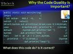 why the code quality is important
