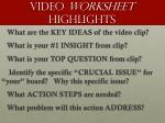 video worksheet highlights3