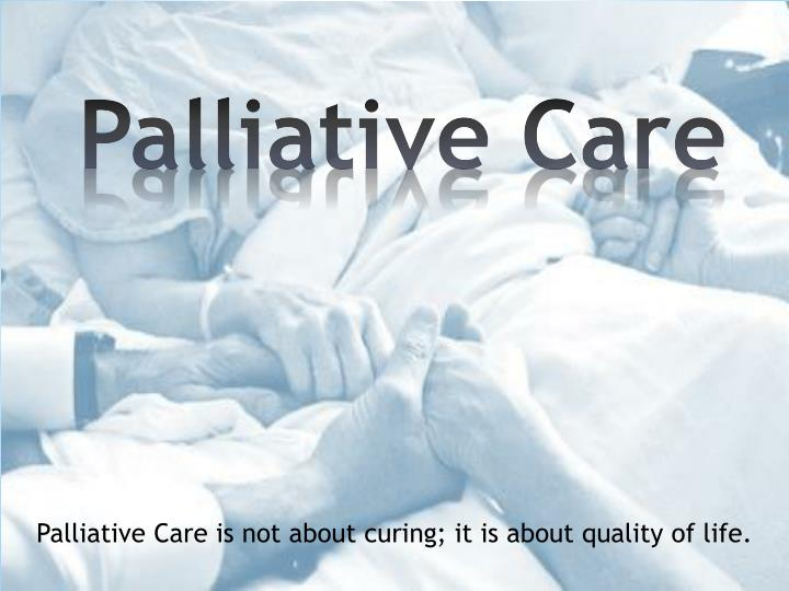 Ppt Palliative Care Powerpoint Presentation Free Download
