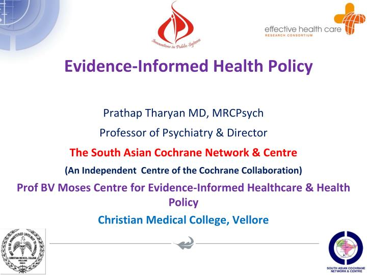evidence informed health policy n.