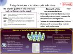 using the evidence to inform policy decisions