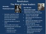 revolution the rise of new leaders