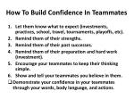 how to build confidence in teammates